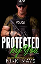 Protected by You (SAPD SWAT Series Book 4)