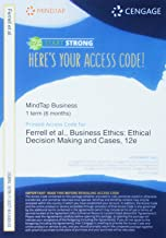 MindTap Management, 1 term (6 months) Printed Access Card for Ferrell/Fraedrich/Ferrell's Business Ethics: Ethical Decisio...