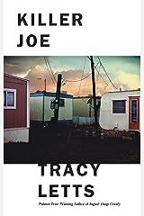 Killer Joe Kindle Edition