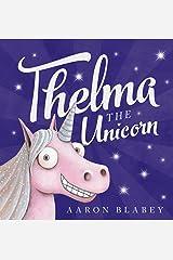 Thelma the Unicorn Kindle Edition