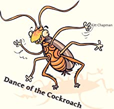 Dance of the Cockroach