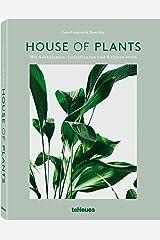 House of Plants: Mit Sukkulenten, Luftpflanzen und Kakteen leben Hardcover