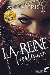 La reine courtisane Format Kindle