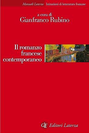 Il romanzo francese contemporaneo (Manuali Laterza Vol. 324)