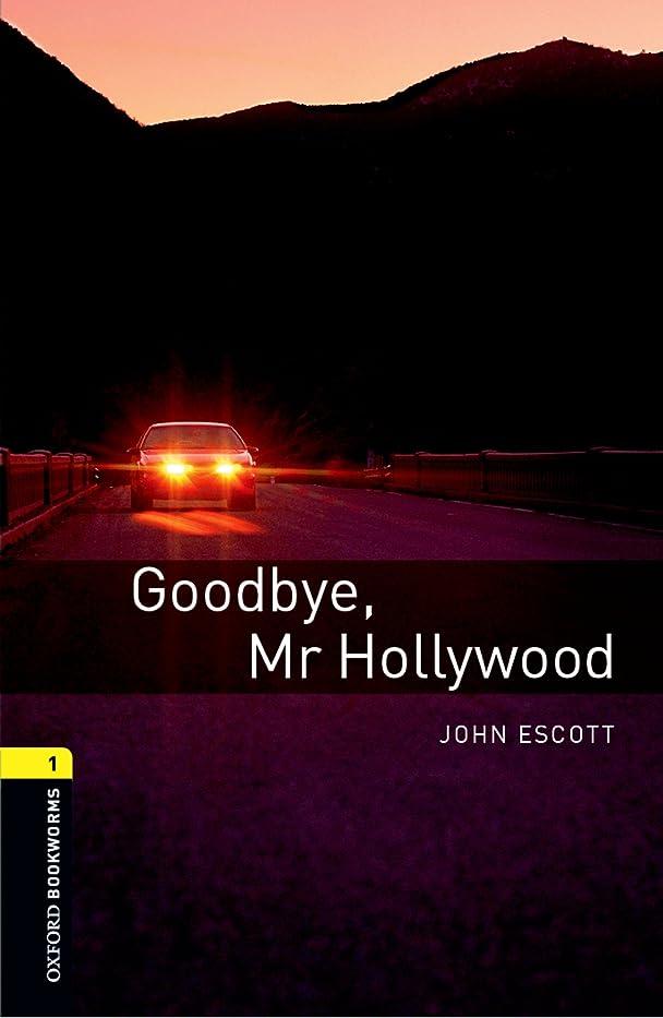 資産ブーム怠Goodbye Mr Hollywood Level 1 Oxford Bookworms Library (English Edition)