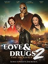 Love & Drugs 2: Sacrifice