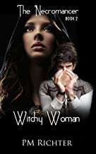 Witchy Woman (Book 2, The Necromancer): Psychic Suspense (English Edition)