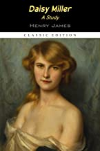 """Daisy Miller """"Annotated Edition"""""""