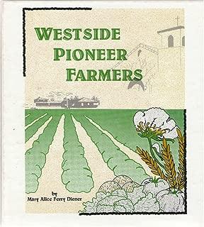 Westside Pioneer Farmers