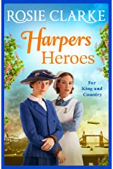 Harpers Heroes: The brand new historical saga from bestseller Rosie Clarke for 2021 (Welcome To Harpers Emporium Book 4) Kindle Edition