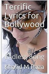 Terrific Lyrics for Bollywood: Endless Song Kindle Edition