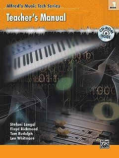 Alfred'S Music Tech Series Bk 1: Teacher'S Manual