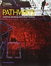 Pathways Listening, Speaking, and Critical Thinking