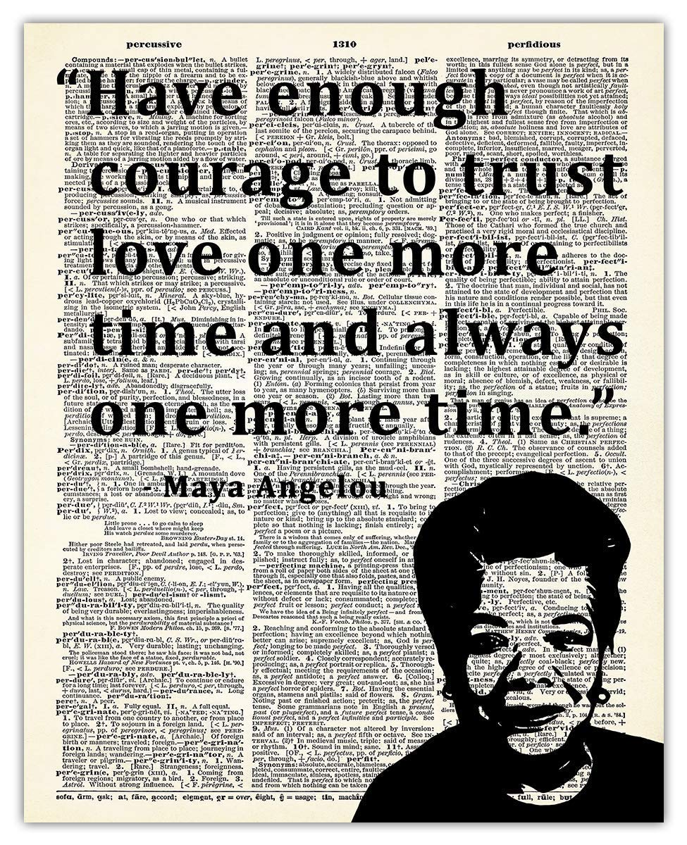 Inspirational Wall Art Maya Angelou Cheap super special price Courage Have Enough Spasm price Quote: