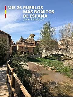 Mis 25 pueblos más bonitos de España (Spanish Edition)