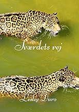 Sværdets vej (Danish Edition)