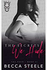 The Secrets We Hide: An Enemies to Lovers College Bully Romance (The Four Book 2) (English Edition) Format Kindle