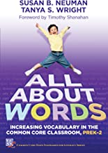 All About Words: Increasing Vocabulary in the Common Core Classroom, Pre K-2 (Common Core State Standards in Literacy)