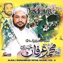 Ya Rasool Allah De Naare, Vol. 5 - Islamic Naats