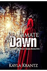 Reanimate at Dawn (Rituals of the Night Book 5) Kindle Edition
