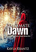 Reanimate at Dawn (Rituals of the Night Book 5) (English Edition)