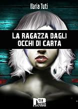 La ragazza dagli occhi di carta (Italian Edition)