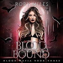 Blood Bound: Blood Mafia, Book Three