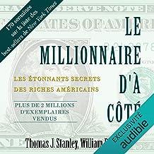 Le millionnaire d'à côté: Les étonnants secrets des riches américains