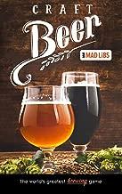 Craft Beer Mad Libs (Adult Mad Libs)