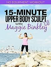 15-Minute Upper Body Sculpt 1.0 Workout