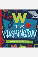 W is for Washington: An Evergreen State ABC Primer Board book