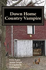 Down Home Country Vampire Kindle Edition