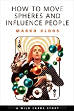 How to Move Spheres and Influence People: A Tor.com Original