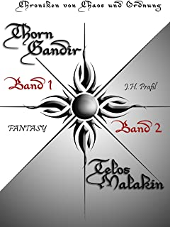 Chroniken von Chaos und Ordnung. Band 1 und 2 (German Edition)