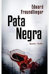 Pata Negra: Spanien-Thriller (Andalusien Trilogie 1) (German Edition) Versión Kindle