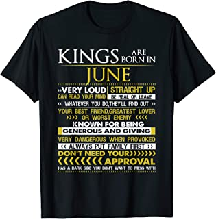 Kings Are Born In June Very Loud Funny Birthday T-shirt