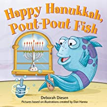 Happy Hanukkah, Pout-Pout Fish (A Pout-Pout Fish Mini Adventure Book 11)