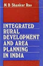Integrated Rural Development and Area Planning in India