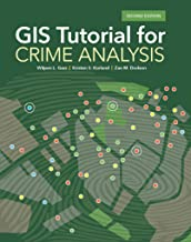 GIS Tutorial for Crime Analysis (GIS Tutorials)