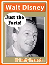 Walt Disney – Just the Facts! Biography for Kids