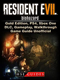 Resident Evil 7 Biohazard, Gold Edition, PS4, Xbox One, DLC, Gameplay, Walkthrough, Game Guide Unofficial