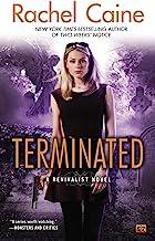 Terminated: A Revivalist Novel