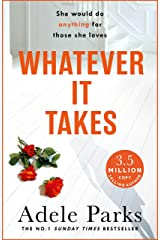 Whatever It Takes: The unputdownable hit from the Sunday Times bestselling author of BOTH OF YOU (English Edition) Format Kindle