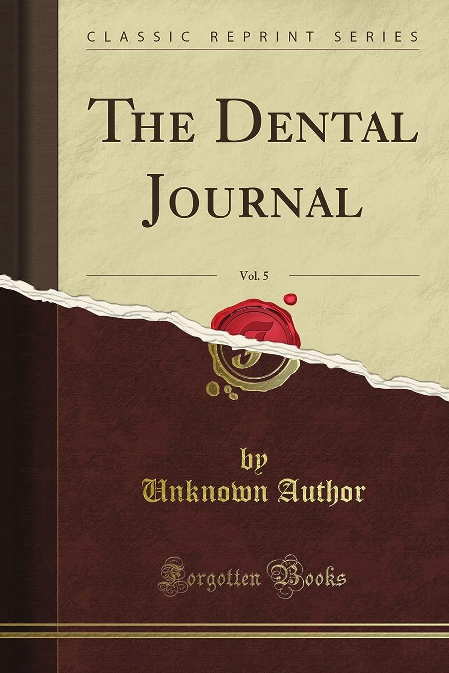 意志元に戻す好ましいThe Dental Journal, Vol. 5 (Classic Reprint)