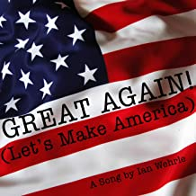 Great Again (Let's Make America)