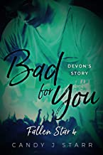 Bad for You (Fallen Star Book 4)