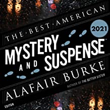 The Best American Mystery and Suspense 2021: The Best American Series