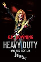 Heavy Duty: Days and Nights in Judas Priest (English Edition)