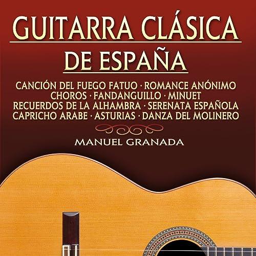 Guitarra Clásica de España de Manuel Granada en Amazon Music ...