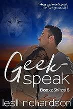 Geek-Speak (Bleacke Shifters Book 6) (English Edition)